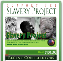 Slavery Project- blackwallstreet.org